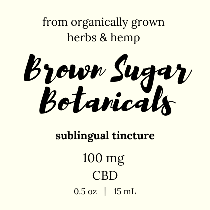 Brown Sugar Botanicals product label for 100 mg tincture. 0.5 ml / 1 ounce volume